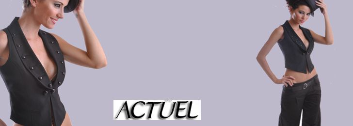ACTUEL FASHION Kollektion   2014