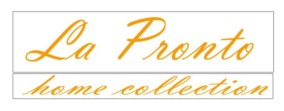 La Pronto home collection